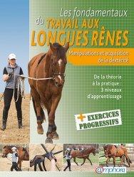 Souvent acheté avec Les chevaux m'ont dit, le Les fondamentaux du travail aux longues rênes