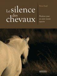 Souvent acheté avec Mieux comprendre son cheval, le Le silence des chevaux