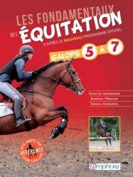 Souvent acheté avec Maladies des chevaux, le Les fondamentaux de l'équitation Galops 5 à 7
