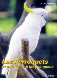 Souvent acheté avec Le bien-être des perruches et des perroquets, le Les perroquets et les perruches à longue queue