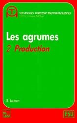 Dernières parutions dans Agriculture d'aujourd'hui, Les Agrumes Volume 2
