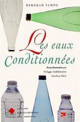 Dernières parutions sur Industrie des boissons, Les eaux conditionnées
