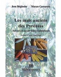 Dernières parutions sur Céréales et légumineuses, Les maïs anciens des Pyrénées