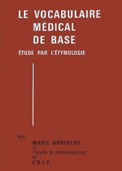 Souvent acheté avec Anatomie physiologie, le Le vocabulaire médical de base : 2 volumes