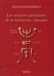 Souvent acheté avec L'esprit des points, le Les sources paysannes de la médecine chinoise