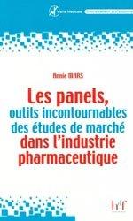 Souvent acheté avec Le conseil associé  Tome 1 : à une ordonnance, le Les panels, outils incontournables des études de marché dans l'industrie pharmaceutique