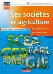 Souvent acheté avec Document unique métier : Exploitant agricole - Agriculteur - Version 2016, le Les sociétés en agriculture