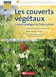 Souvent acheté avec Charte de production du maïs grain et maïs fourrage, le Les couverts végétaux