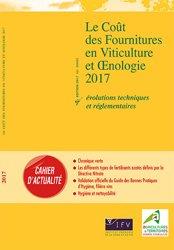 Nouvelle édition Le coût des fournitures en viticulture et oenologie 2017