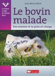 Dernières parutions sur Production animale, Le bovin malade