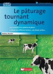 Dernières parutions sur Production animale, Le pâturage tournant dynamique