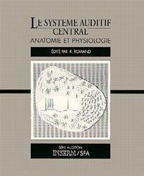 Souvent acheté avec Atlas des organes de l'audition et de l'équilibration, le Le système auditif central
