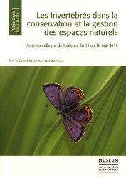 Dernières parutions sur Invertébrés, Les invertébrés dans la conservation et la gestion des espaces naturels