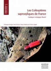 Dernières parutions dans Patrimoines naturels, Les coléoptères saproxyliques de France