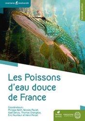 Dernières parutions sur Sciences de la Vie, Les poissons d'eau douce de France