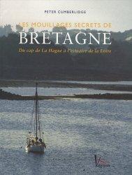 Souvent acheté avec La météo pour les plaisanciers, le Les mouillages secrets de Bretagne