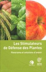 Dernières parutions sur Production végétale, Les stimulateurs de défense des plantes