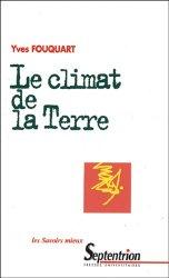 Dernières parutions dans Les savoirs mieux, Le climat de la Terre
