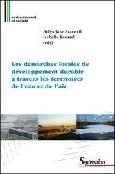 Dernières parutions dans Environnement et société, Les démarches locales de développement durable à travers les territoires de l'eau et de l'air