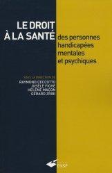 Souvent acheté avec L'état des prévisions de recettes et de dépenses (EPRD), le Le droit à la santé des personnes handicapées mentales et psychiques