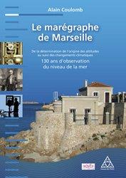 Souvent acheté avec Forages, sondages et essais in situ géotechniques, le Le marégraphe de Marseille