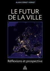 Dernières parutions sur Histoire de l'urbanisme - Urbanistes, Le futur de la ville