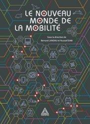 Dernières parutions sur Transports, Le nouveau monde de la mobilité