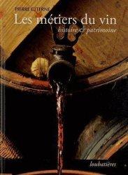Souvent acheté avec Les terroirs viticoles, le Les métiers du vin