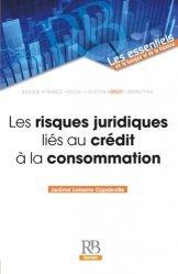 Dernières parutions dans Les essentiels de la banque et de la finance, Les risques juridiques liés au crédit à la consommation https://fr.calameo.com/read/005884018512581343cc0