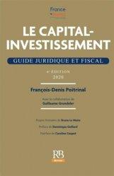Dernières parutions sur Droit bancaire, Le capital-investissement. Guide juridique et fiscal, 6e édition