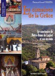 Dernières parutions dans L'Ancre Solaire, Les Cimaises de la Grâce. Le sanctuaire de Notre-Dame de Laghet et ses ex-voto