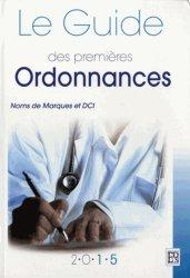 Souvent acheté avec Ordonnances, le Le guide des premières ordonnances 2015