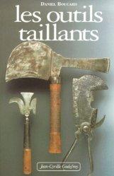 Dernières parutions sur Outils des métiers, Les outils taillants