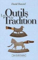Dernières parutions sur Outils des métiers, Les Outils de Tradition