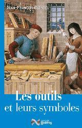 Dernières parutions sur Outils des métiers, Les outils et leurs symboles