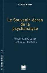 Dernières parutions dans Les marches du temps, Le souvenir-écran de la psychanalyse
