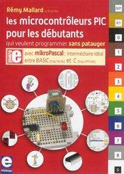 Souvent acheté avec Le grand livre pour créer ses bijoux, le Les microcontrôleurs PIC pour les débutants qui veulent programmer sans patauger