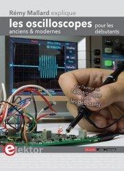 Dernières parutions sur Physique, Les oscilloscopes anciens et modernes pour les débutants