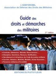 Dernières parutions sur Guides pratiques, Le nouveau guide des droits et démarches des militaires. 2e édition