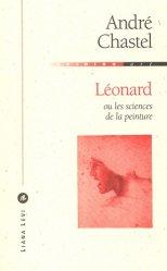 Dernières parutions dans Opinion, Léonard ou les sciences de la peinture