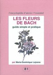 Dernières parutions dans L'Encyclopédie d'Utovie, Les fleurs de Bach. Guide simple et pratique