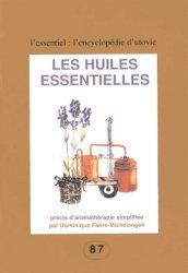 Dernières parutions dans L'Encyclopédie d'Utovie, Les huiles essentielles