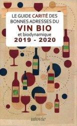 Dernières parutions sur Guides des vins, Le Guide Carité des bonnes adresses du vin et biodynamique 2019-2020 https://fr.calameo.com/read/005884018512581343cc0