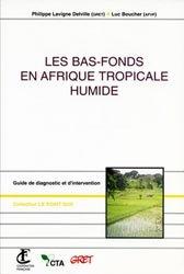 Dernières parutions dans Le point sur, Les bas-fonds en Afrique tropicale humide