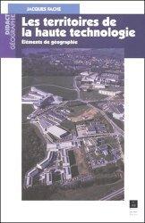 Dernières parutions dans Didact Géographie, Les territoires de la haute technologie Éléments de géographie