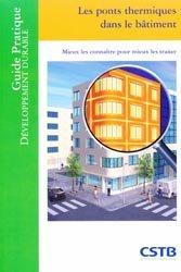 Dernières parutions dans Guide pratique développement durable, Les ponts thermiques dans le bâtiment
