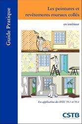 Dernières parutions dans Guide pratique, Les peintures et revêtements muraux collés