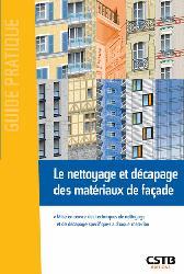 Dernières parutions dans Guide pratique, Le nettoyage et décapage des matériaux de façade