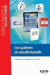 Souvent acheté avec Règlement de sécurité contre l'incendie relatif aux établissements recevant du public, le Les systèmes de sécurité incendie