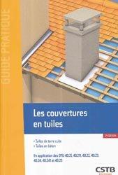 Dernières parutions dans Guide pratique, Les couvertures en tuiles /